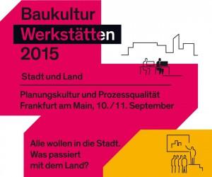 Baukulturwerkstatt 2015